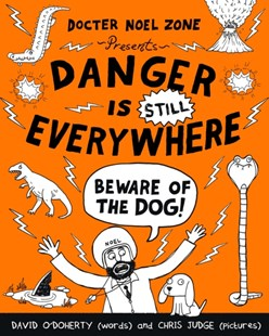 (ebook) Danger is Still Everywhere: Beware of the Dog (Danger is Everywhere book 2) - Children's Fiction Intermediate (5-7)