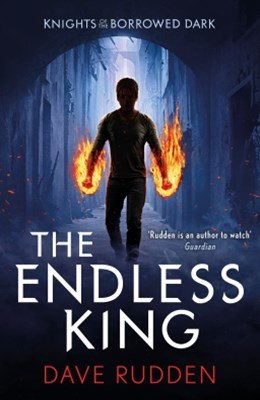(ebook) The Endless King (Knights of the Borrowed Dark Book 3)