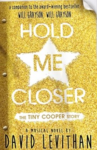 Hold Me Closer by David Levithan (9780141359373) - PaperBack - Children's Fiction