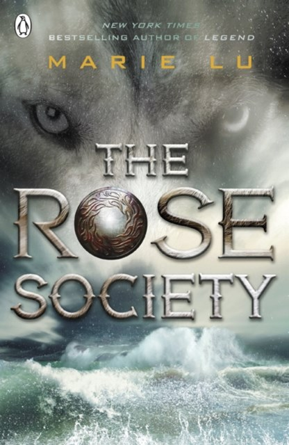 The Rose Society (The Young Elites book 2)