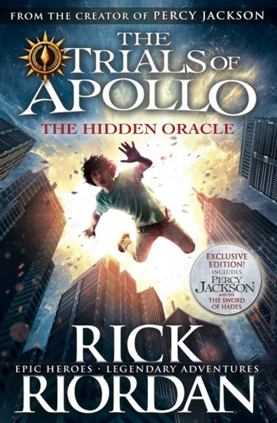 The Hidden Oracle (The Trials of Apollo, Book 1)