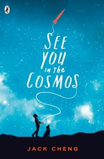 (ebook) See You in the Cosmos - Children's Fiction Older Readers (8-10)