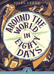 Around The World In 80 Days by Jules Verne (9780141366296) - PaperBack - Classic Fiction