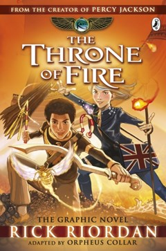 Throne of Fire: The Graphic Novel (The Kane Chronicles Book 2)