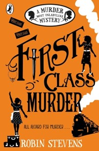 (ebook) First Class Murder - Children's Fiction Older Readers (8-10)