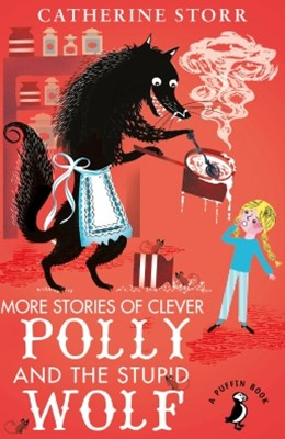 (ebook) More Stories of Clever Polly and the Stupid Wolf