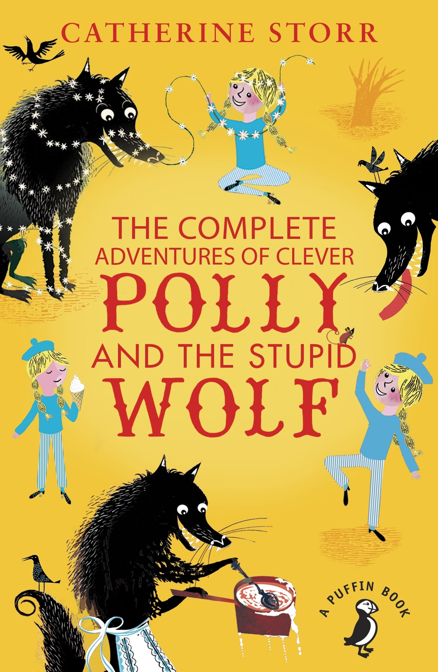 The Complete Adventures Of Clever Polly And The Stupid Wolf