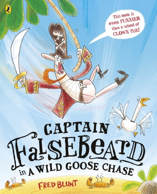 Captain Falsebeard in a Wild Goose Chase