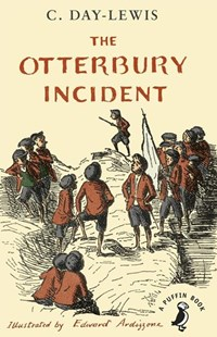 The Otterbury Incident (Reissue) by C . Day Lewis, C. Day Lewis, C. Day Lewis (9780141379883) - PaperBack - Children's Fiction Classics