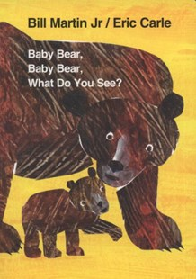 Baby Bear, Baby Bear, What Do You See? - Children's Fiction