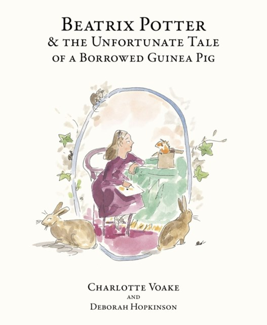 Beatrix Potter and the Unfortunate Tale of the Guinea Pig
