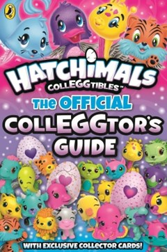 Hatchimals: The Official Colleggtor