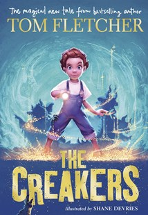 The Creakers by Tom Fletcher (9780141388779) - PaperBack - Children's Fiction Older Readers (8-10)