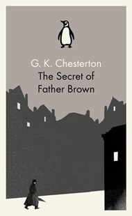 The Secret Of Father Brown by G.K. Chesterton (9780141393322) - PaperBack - Classic Fiction