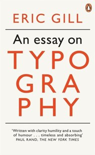 Essay on Typography An by Gill Eric (9780141393568) - PaperBack - Art & Architecture Art Technique