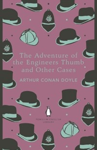 (ebook) The Adventure of the Engineer's Thumb and Other Cases - Classic Fiction