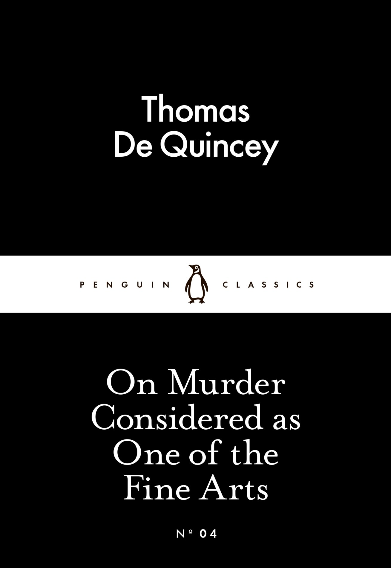 On Murder Considered As One Of The Fine Artslassics: Penguin 80S