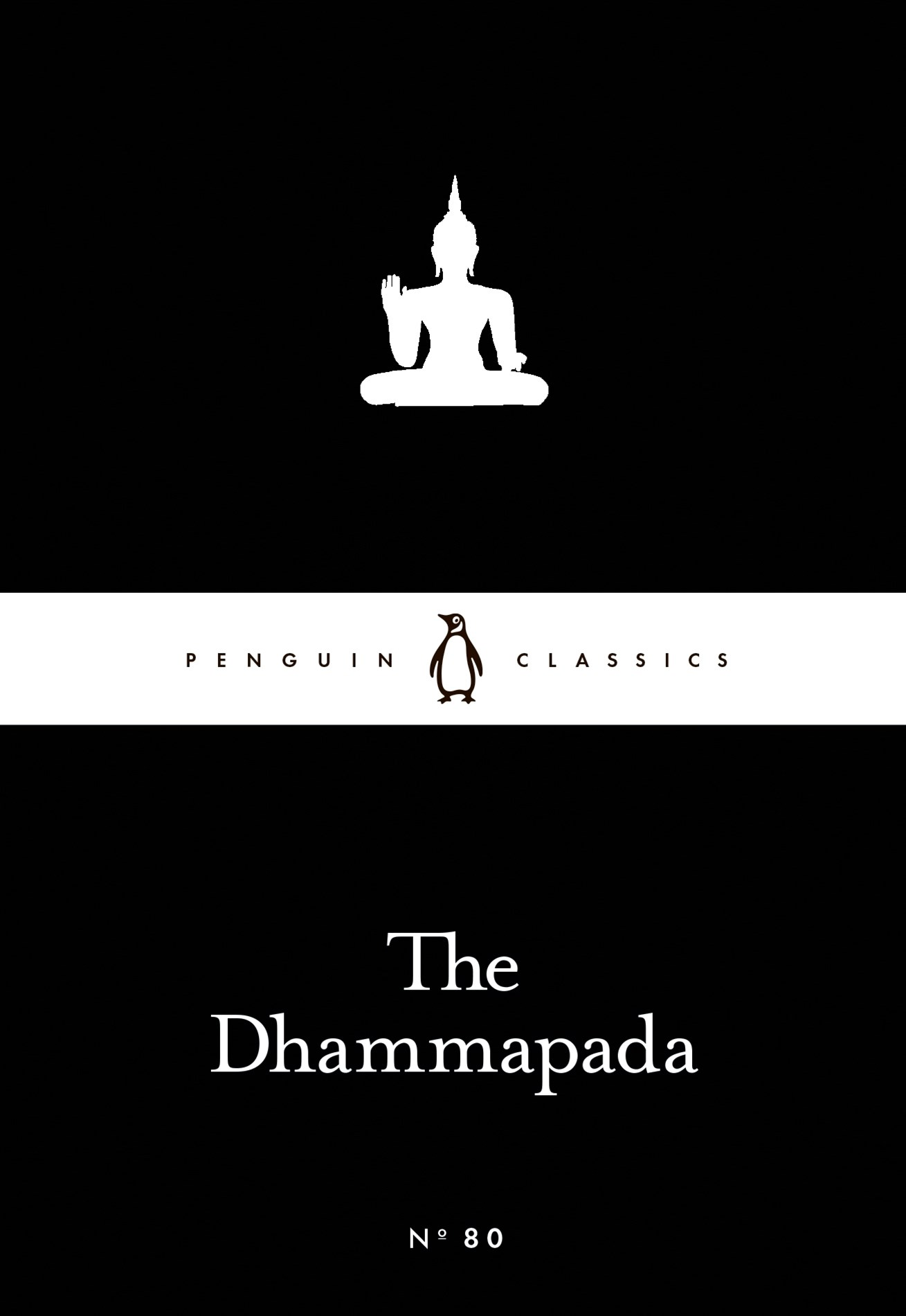 The Dhammapada: Little Black Classics: Penguin 80s