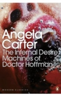 (ebook) The Infernal Desire Machines of Doctor Hoffman - Classic Fiction