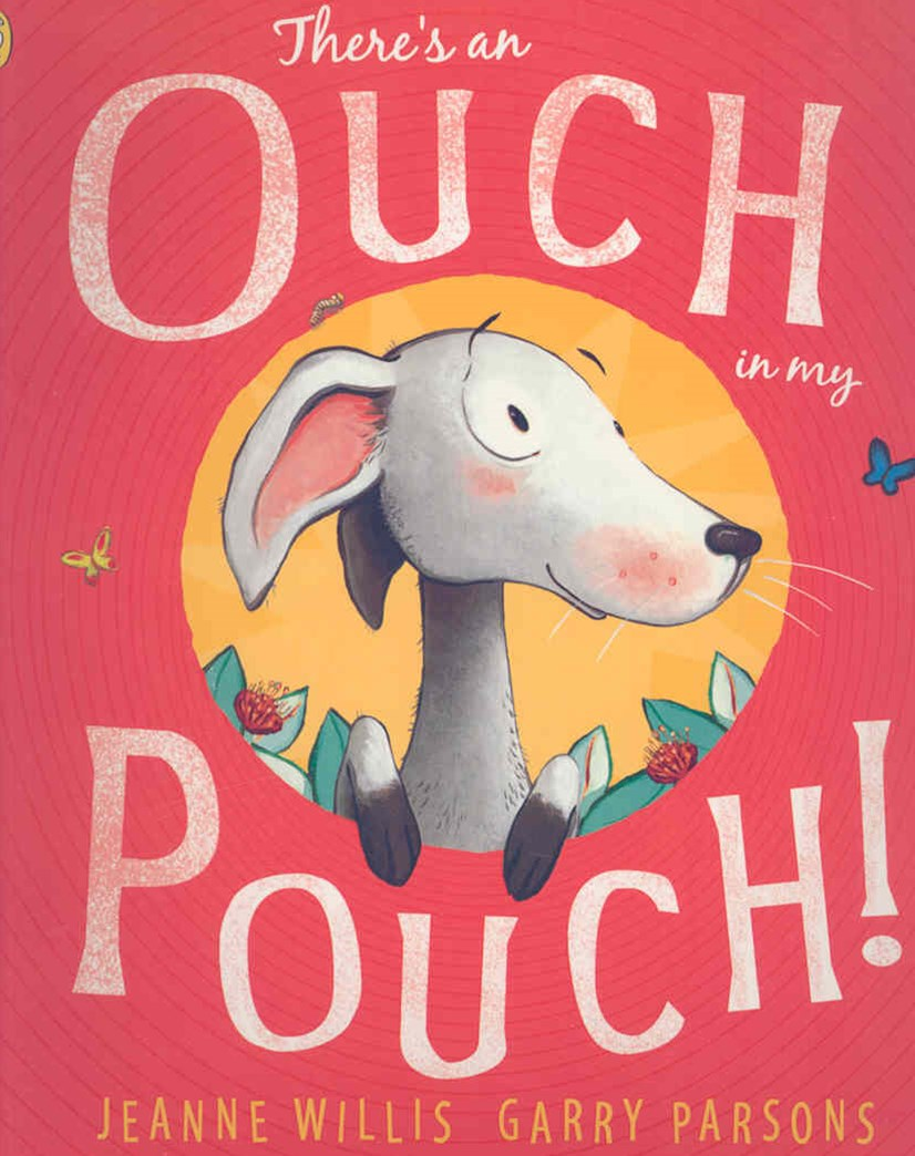 There's an Ouch in My Pouch!