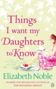 (ebook) Things I Want My Daughters to Know - Modern & Contemporary Fiction General Fiction