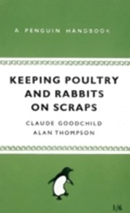 (ebook) Keeping Poultry and Rabbits on Scraps - Pets & Nature Birds