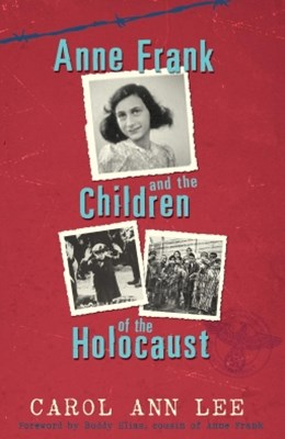 Anne Frank and Children of the Holocaust