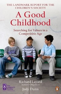 (ebook) A Good Childhood - Family & Relationships Child Rearing