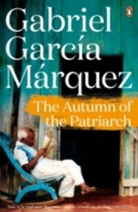 (ebook) The Autumn of the Patriarch - Modern & Contemporary Fiction General Fiction