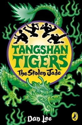 Tangshan Tigers: The Stolen Jade
