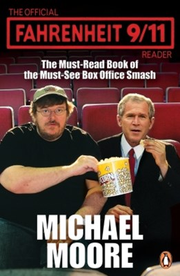 The Official Fahrenheit 9-11 Reader