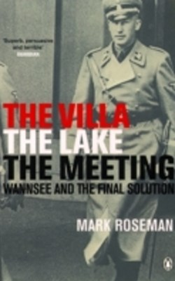 The Villa, The Lake, The Meeting