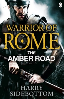 (ebook) Warrior of Rome VI: The Amber Road