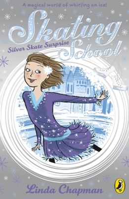 Skating School: Silver Skate Surprise