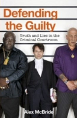 (ebook) Defending the Guilty