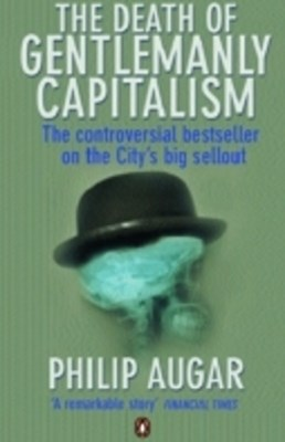 (ebook) The Death of Gentlemanly Capitalism