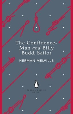 The Confidence-Man and Billy Budd, Sailor