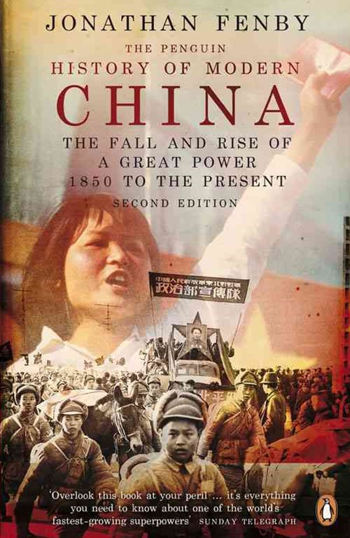 The Penguin History Of Modern China, Thet Power 1850 To The Present