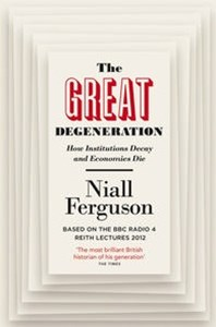 The Great Degeneration, The