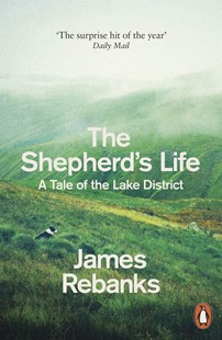 The Shepherd's Life by James Rebanks (9780141979366) - PaperBack - Biographies Political