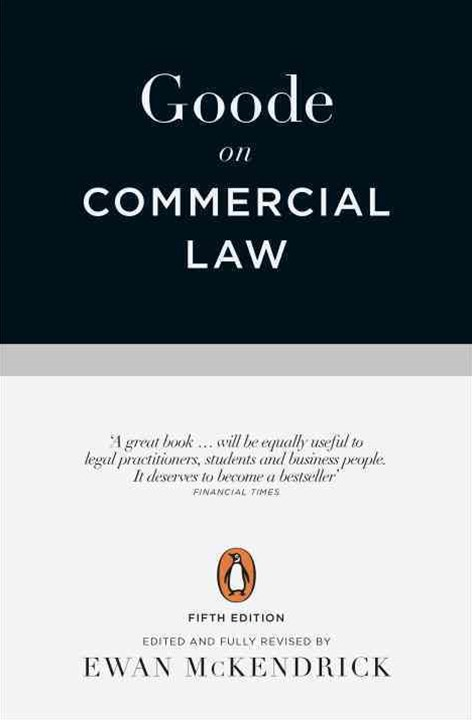 Goode On Commercial Law: Fifth Edition