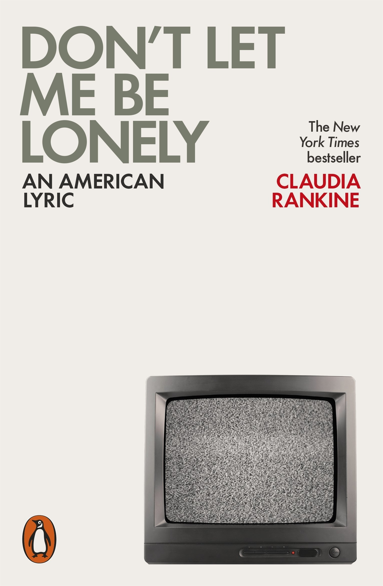 Don't Let Me Be Lonely: An American Lyric