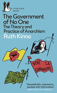 The Government of No One by Ruth Kinna (9780141984667) - PaperBack - Politics Political Issues