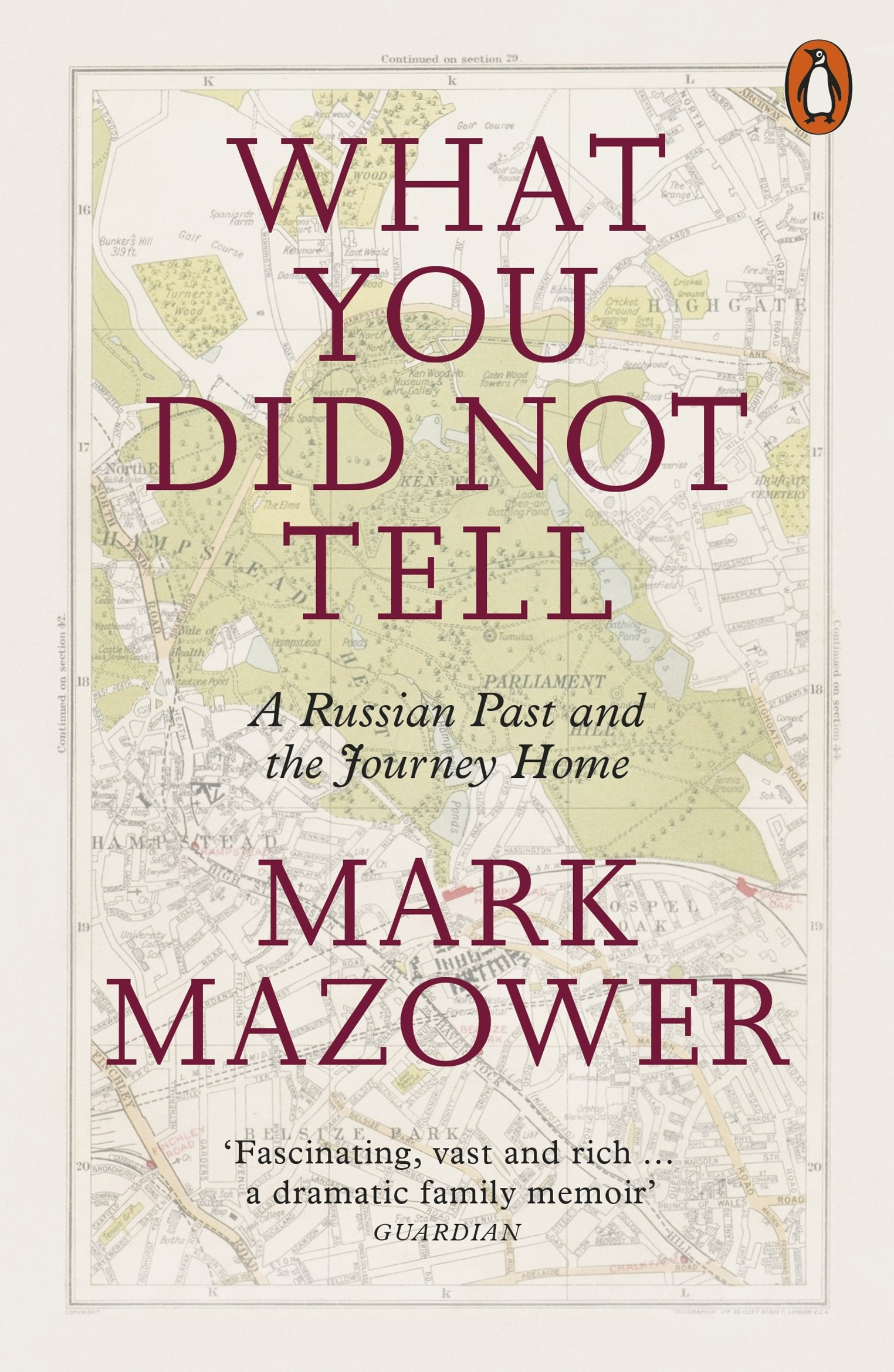 What You Did Not Tell: A Russian Past & the Journey Home