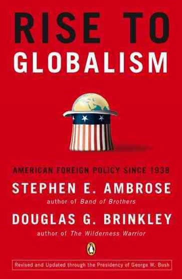 Rise To GlobalismRevised Edition