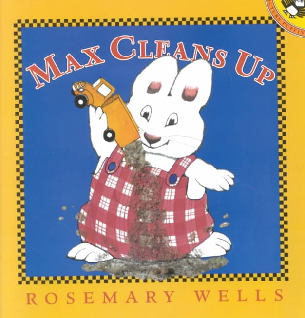 Max Cleans Up: Max & Ruby