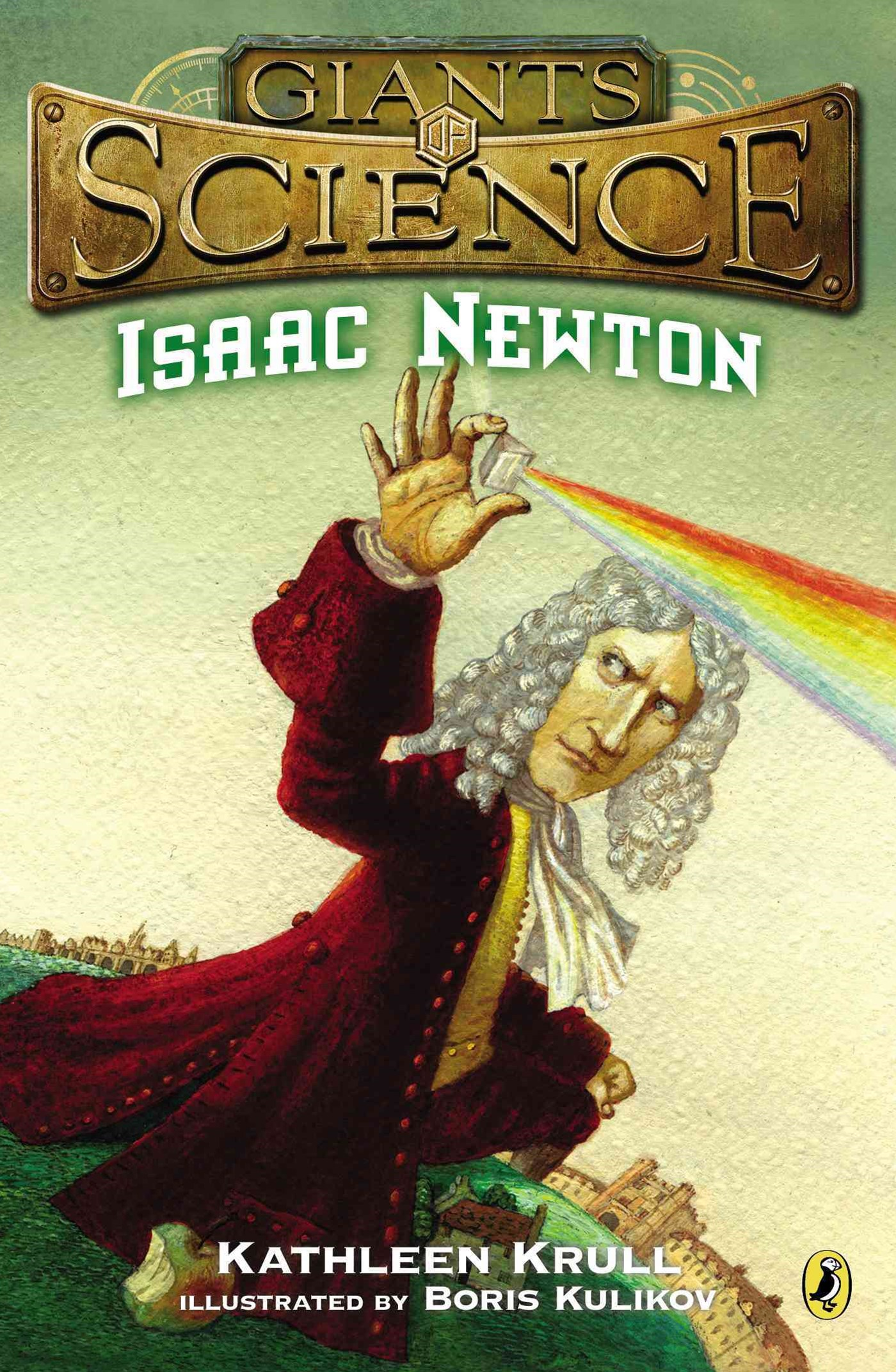 Giants of Science: Isaac Newton