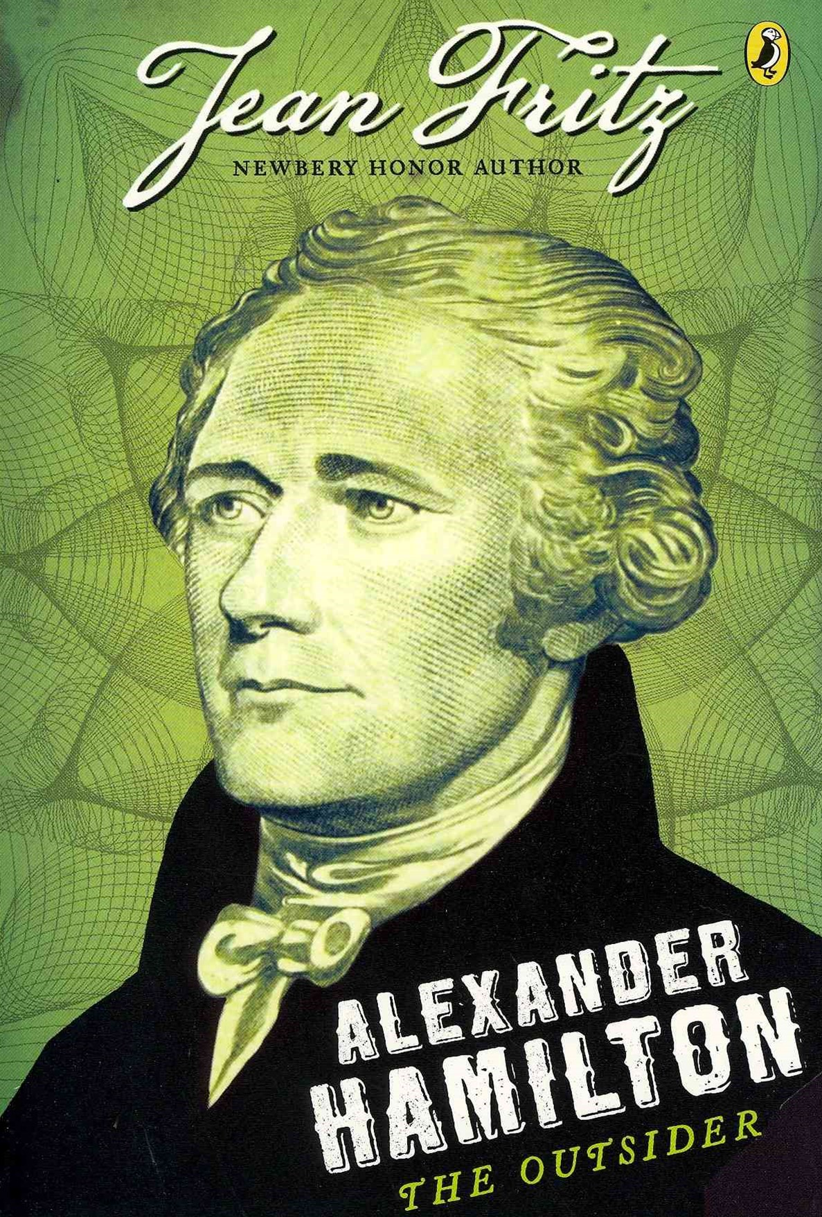 Alexander Hamilton - The Outsider