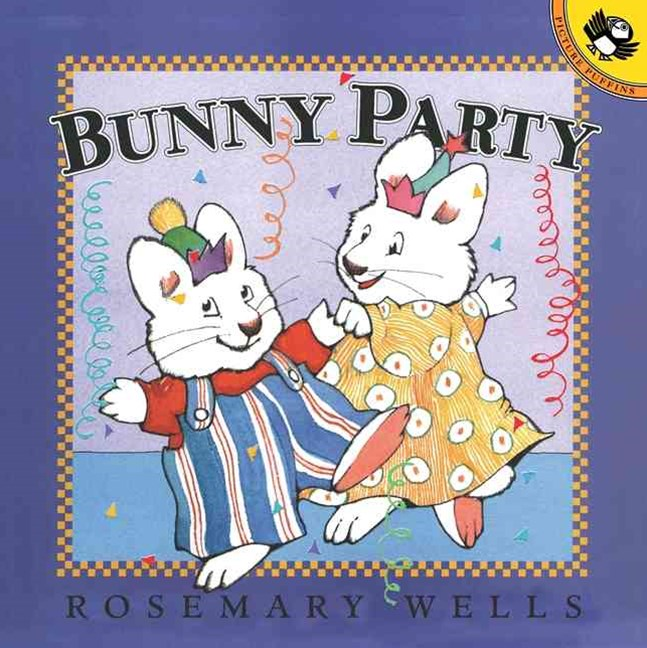 Bunny Party: Max & Ruby