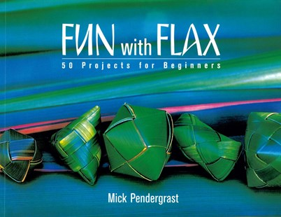 Fun With Flax: 50 Projects For Beginners by Mic Pendergrast (9780143009931) - PaperBack - Art & Architecture General Art